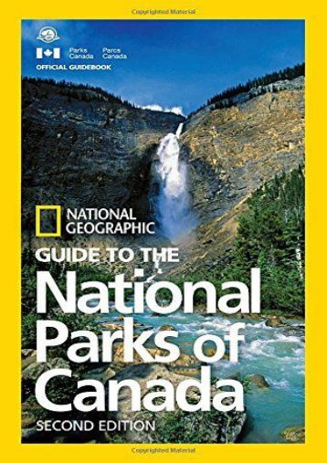 Download [PDF] National Geographic Guide to the National Parks of Canada, 2nd Edition Full ePub online