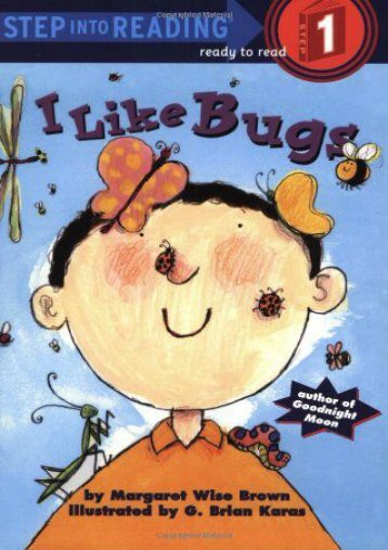 Download [PDF] I Like Bugs (Step-Into-Reading, Step 1) Full ePub online