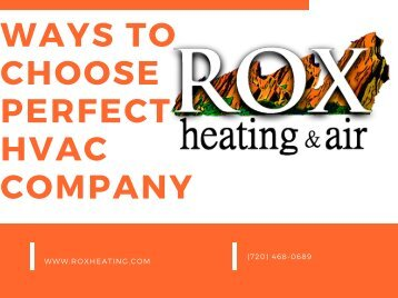 Ways To Choose Perfect HVAC Company