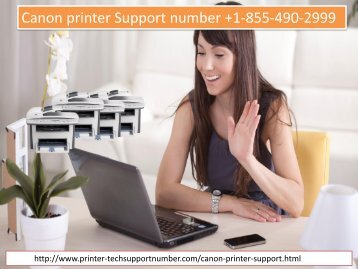 Canon printer help number +1-855-490-2999