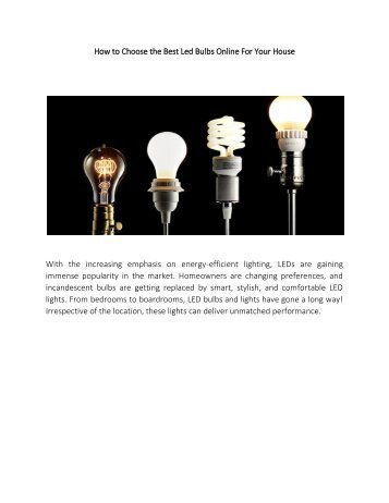How to Choose the Best Led Bulbs Online For Your House