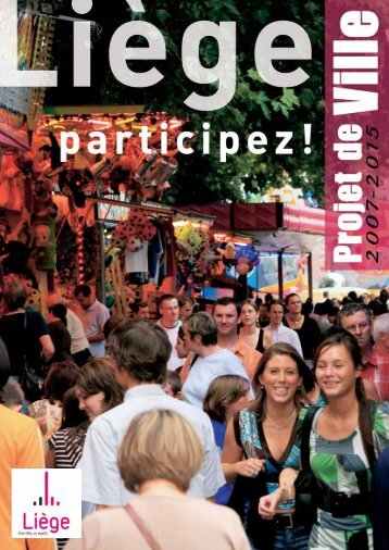 Ville de Liège - Projet de ville 2007-2015