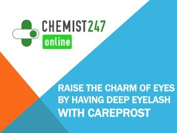 With Careprost Eye Drops Get Dark And Long Eyelashes