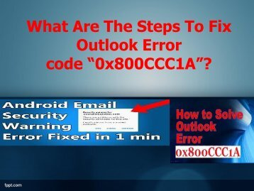 "What Are The Steps To Fix Outlook Error code ""0x800CCC1A""?"