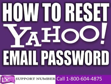 1-800-604-4875 How to Reset Yahoo Mail Password Online