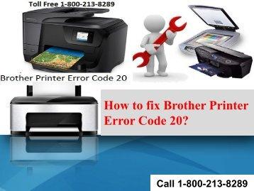 18002138289 How to fix Brother Printer Error Code 20?