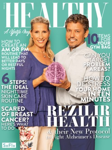 Healthy SoFlo Issue 53 - Rezilir Health & their New Protocol to Fight Alzheimer's Desease