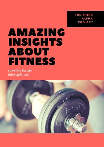 Amazing Insights About Fitness