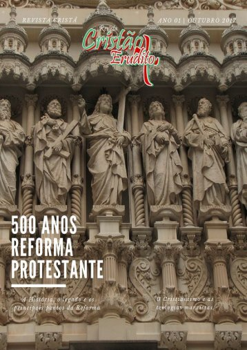 500 anos reforma protestante - Revista Cristã