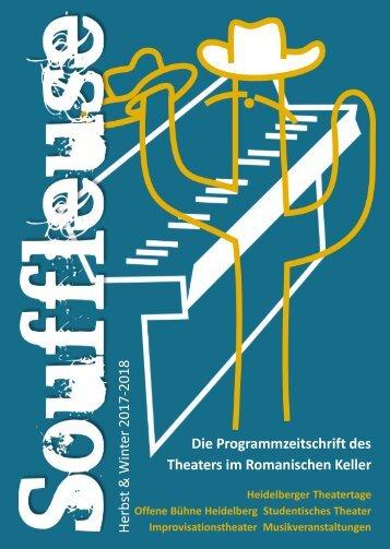 Souffleuse 2017/18 - Die Programmzeitschrift des Theaters im Romanischen Keller