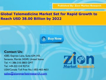 Global Telemedicine Market Will Amass USD $38.00 Billion By 2022
