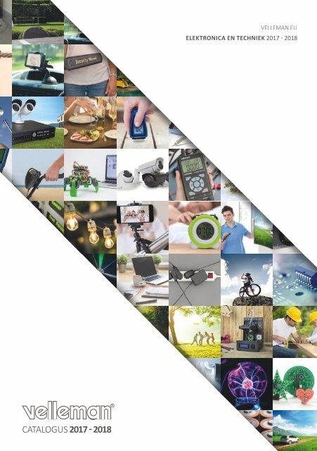 Velleman Catalogus Elektronica & Techniek 2017-2018 - NL