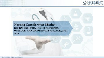Nursing Care Services Market – Global Industry Insights, Trends, Outlook, and Analysis, 2017–2025