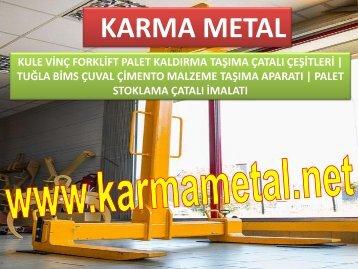 KARMA METAL KULE VINC BIMS BRIKET BLOK TASIMA TUGLA MALZEME PALETI KALDIRMA FORKLIFT CATALI APARATI