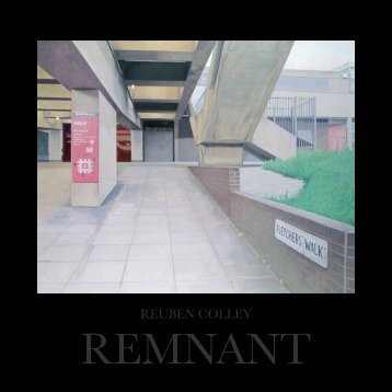 Reuben Colley - REMNANT