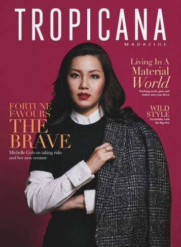 TROPICANA MAGAZINE (SEPT-OCT) - Fortune Favours The Brave
