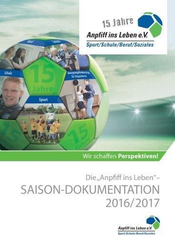 Saison-Dokumentation 2016/2017 von Anpfiff ins Leben e.V.