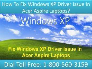 18005603159 Fix Windows XP Driver Issue In Acer Aspire Laptop