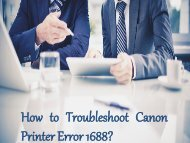 How to Troubleshoot Canon Printer Error 1688?