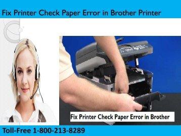 Fix Printer Check Paper Error in Brother Printer