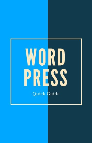 Download Wordpress Quick Guide Free eBook