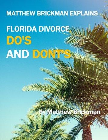 Matthew Brickman Explains Florida Divorce Do's and Don'ts