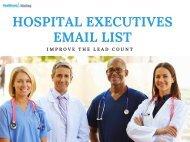 Hospital Executives Email List