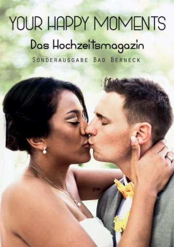 Your Happy Moments Hochzeitsmagazin 2017 - Sonderausgabe Bad Berneck -