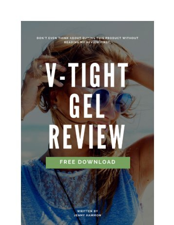 V-Tight Gel Review - Free Download