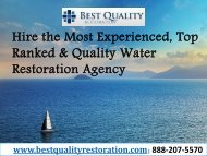 Hire the Most Experienced, Top Ranked & Quality Water Restoration Agency