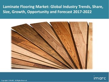 Global Laminate Flooring Market Trends, Share, Size and Forecast 2017-2022