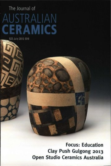 The Journal of Australian Ceramics Vol 52 No 2 July 2013