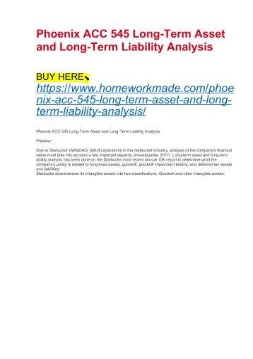 Phoenix ACC 545 Long-Term Asset and Long-Term Liability Analysis