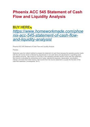 Phoenix ACC 545 Statement of Cash Flow and Liquidity Analysis