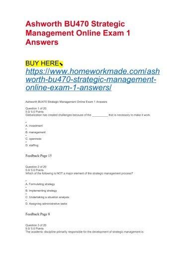 Ashworth BU470 Strategic Management Online Exam 1 Answers