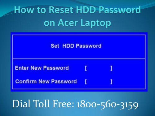 1800-560-3159 How to Reset HDD Password on Acer Laptop