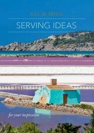 SAL de IBIZA Serving Ideas