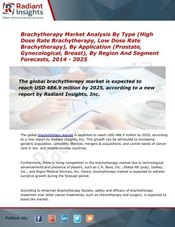 Brachytherapy Market Size, Share, Trends, Analysis and Forecast Report to 2025:Radiant Insights, Inc