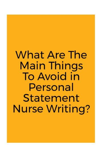 What Are the Main Things to Avoid in Personal Statement Nurse Writing?