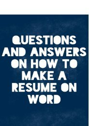 Questions and Answers on How to Make A Resume on Word