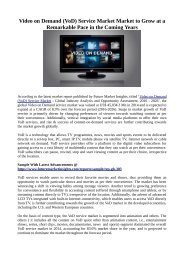 Video on Demand (VoD) Service Market Market to Grow at a Remarkable Pace in the Coming Years