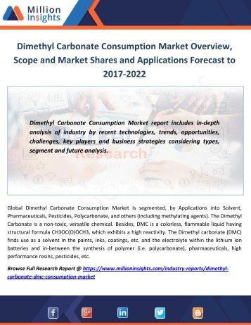 Dimethyl Carbonate Consumption Market Overview, Scope and Market Shares and Applications Forecast to 2017-2022