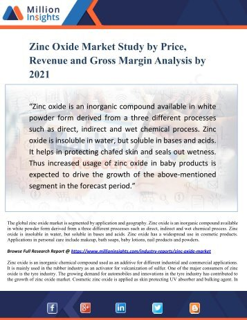 Zinc Oxide Market Study by Price, Revenue and Gross Margin Analysis by 2021