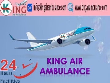 King Air Ambulance Service in Bokaro with Doctor Facility