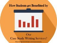 How students get benefitted by our case study writing help services