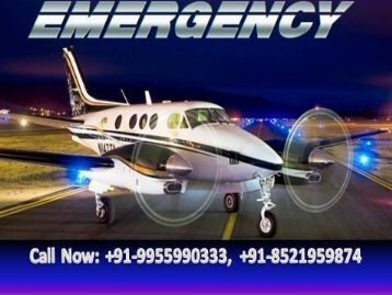 Guwahati Excellent Air Ambulance Emergency Medical Services