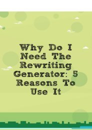 Why Do I Need The Rewriting Generator: 5 Reasons to Use It