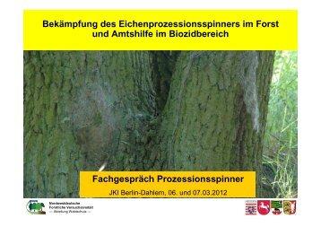 Bekämpfung des Eichenprozessionsspinners im Forst und Amtshilfe ...