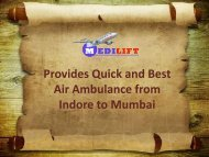 Get Low Fare Air Ambulance from Indore to Mumbai by Medilift