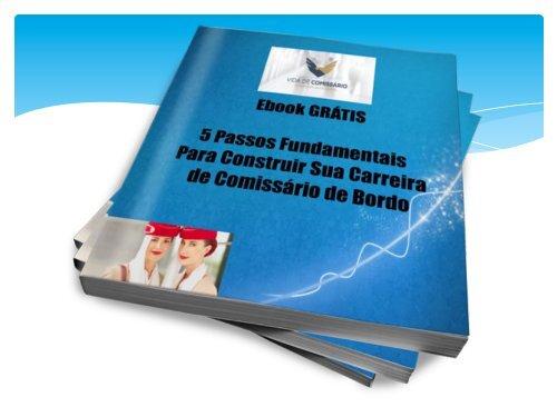 Ebook - 5 Passos Fundamentais para Construir sua Carreira de Comissário de Bordo